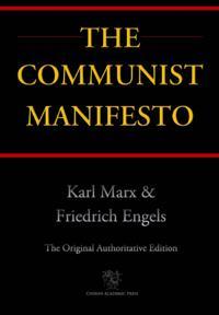 Communist Manifesto (Chiron Academic Press - The Original Authoritative Edition)