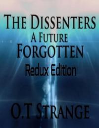 Dissenters - A Future Forgotten