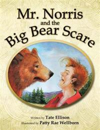 Mr. Norris and the Big Bear Scare
