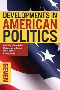 Developments in American Politics 7