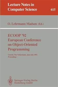 ECOOP '92. European Conference on Object-Oriented Programming