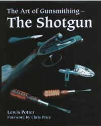 The Art of the Gunsmithing