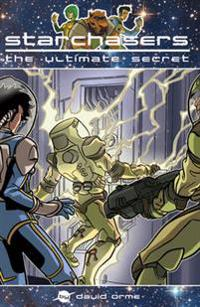 Starchasers and the Ultimate Secret