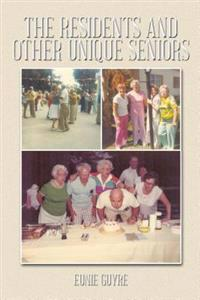 Residents and Other Unique Seniors