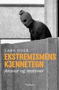 Ekstremismens kjennetegn - Lars Gule | Inprintwriters.org