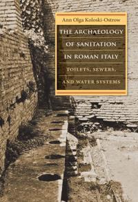 Archaeology of Sanitation in Roman Italy