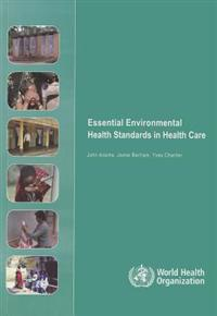 Essental Environmental Health Standards for Health Care