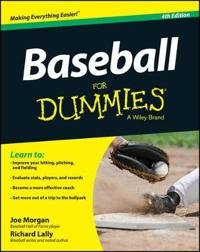 Baseball For Dummies, 4th Edition