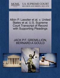 Albin P. Lassiter et al. V. United States et al. U.S. Supreme Court Transcript of Record with Supporting Pleadings