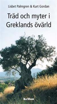 Träd och myter i Greklands övärld