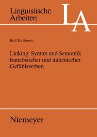 Linking: Syntax und Semantik franzosischer und italienischer Gefuhlsverben