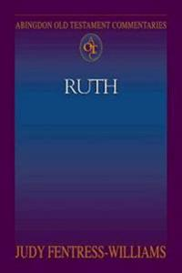 Abingdon Old Testament Commentaries: Ruth
