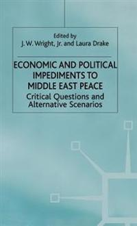 Economic and Political Impediments to Middle East Peace