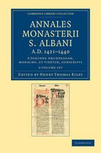 Annales monasterii S. Albani AD 1421-1440 2 Volume Set