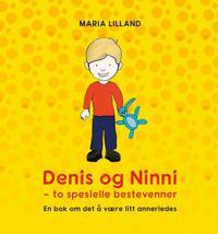 Denis og Ninni - Maria Lilland pdf epub