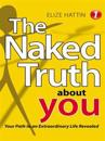Naked Truth About You