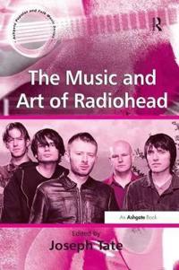Music And Art Of Radiohead