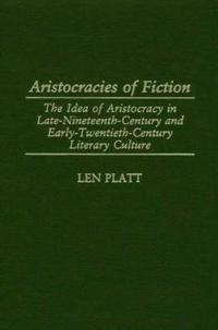 Aristocracies of Fiction
