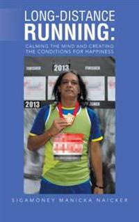 Long-Distance Running: Calming the Mind and Creating the Conditions for Happiness