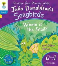 Oxford reading tree songbirds: level 3: where is the snail and other storie