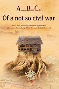 Amanda Brook Celar'S of a Not so Civil War
