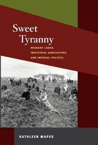 Sweet Tyranny