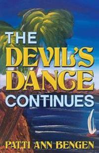 The Devil's Dance Continues