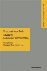 Finanzmetropole Berlin Strategien Betrieblicher Transformation