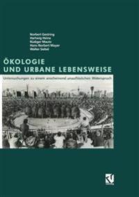 Okologie Und Urbane Lebensweise