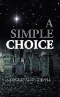 A Simple Choice