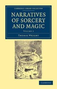 Narratives of Sorcery and Magic 2 Volume Set Narratives of Sorcery and Magic