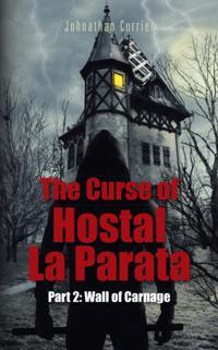 Curse of Hostal La Parata
