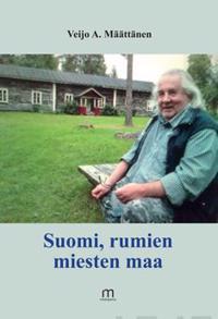 Suomi, rumien miesten maa