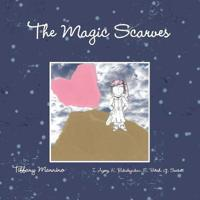 The Magic Scarves