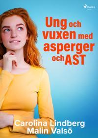 Ung och vuxen med asperger och AST : en guide i vardagen
