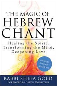 Magic of Hebrew Chant