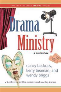 Drama Ministry: A Guidebook