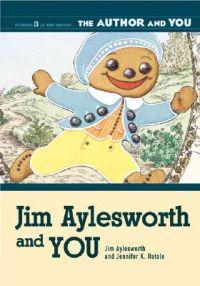 Jim Aylesworth And You