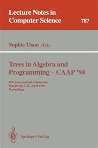Trees in Algebra and Programming - CAAP '94