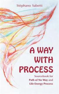 Way with Process