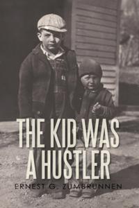 Kid Was a Hustler