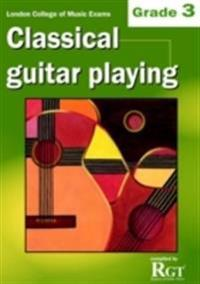 Grade 3 LCM Exams Classical Guitar Playing