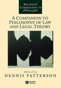 Companion to Philosophy Law and Legal