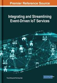 Integrating and Streamlining Event-Driven IoT Services