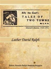 Billy the Goat's   Tales of Two Towns    by L. D. R.
