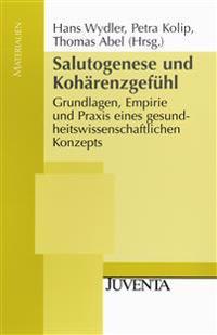 Salutogenese und Kohärenzgefühl