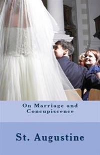 On Marriage and Concupiscence