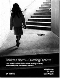 Children's Needs - Parenting Capacity