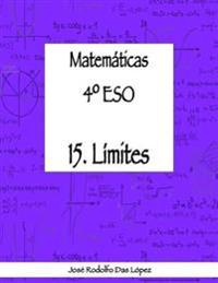 Matem+ticas 41/4 Eso - 15. l'Mites