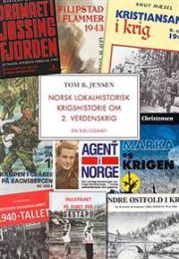 Norsk lokalhistorisk krigshistorie om 2. verdenskrig 1940-1945 - Tom B. Jensen   Inprintwriters.org